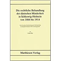 Die rechtliche Behandlung der dänischen Minderheit in Schleswig-Holstein von 1866 bis 1914