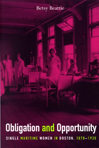 Obligation and Opportunity: Single Maritime Women in Boston, 1870-1930