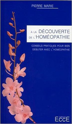Livre gratuits A la découverte de l'homéopathie epub, pdf