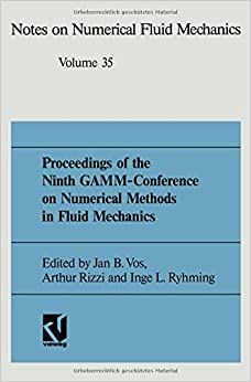 Proceedings of the Ninth Gamm-Conference on Numerical Methods in Fluid Mechanics: Lausanne, September 25-27, 1991: 035 (Notes on Numerical Fluid Mechanics and Multidisciplinary Design)
