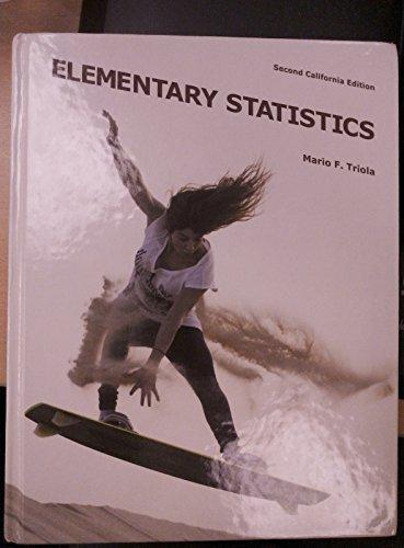 Elementary Statistics, 2nd Edition by Mario F. Triola (2013-08-02) pdf