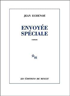 Envoyée spéciale, Echenoz, Jean
