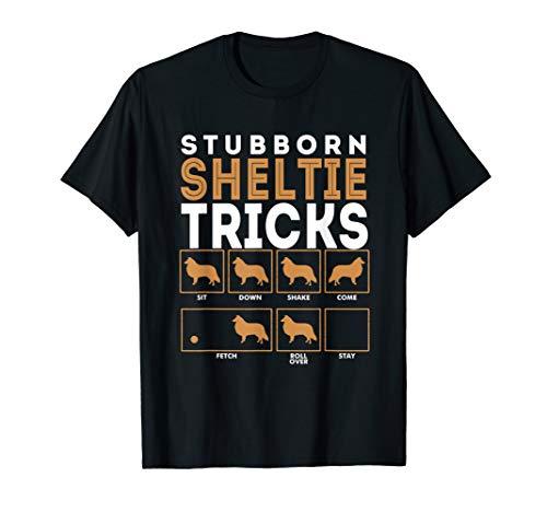 Stubborn Shetland Sheepdog Sheltie Dog Tricks T-Shirt