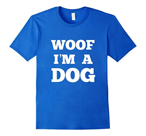 Mens Woof I'm a Dog Funny Halloween Costume T-Shirt 2XL Royal (Quick And Easy Halloween Costumes For Dogs)