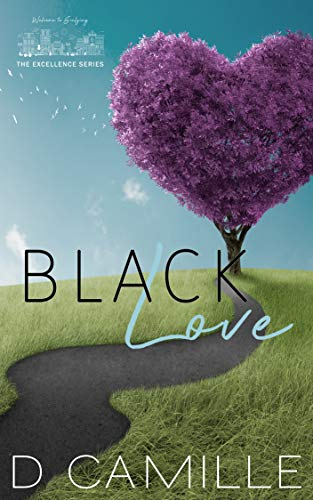 Black Love (The Excellence Series Book -