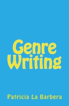 Genre Writing by [La Barbera, Patricia]