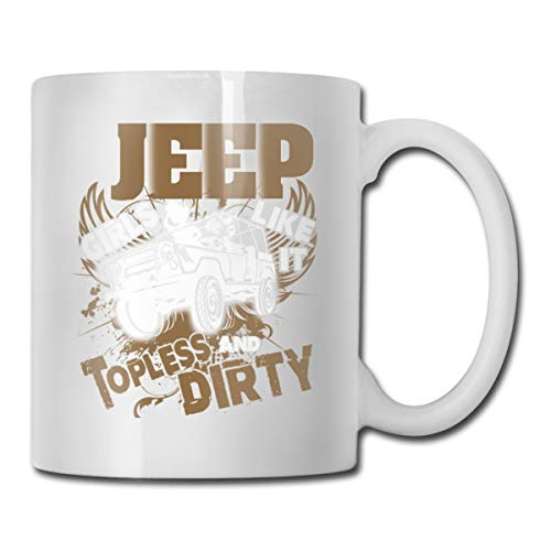 Roing Bo Coffee Mug 11oz Funny Cup Milk Juice Or Tea Cup Jeep Girls Like It Topless and Dirty Birthday ()