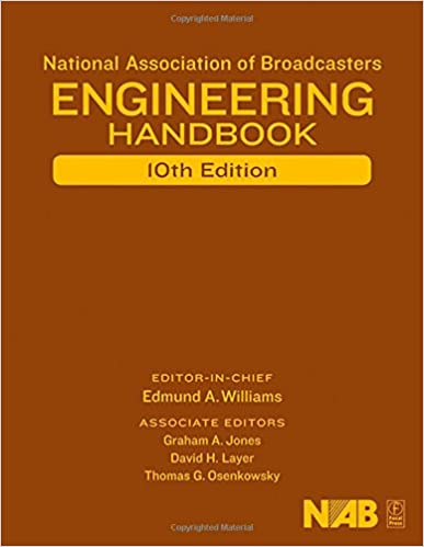 National Association of Broadcasters Engineering Handbook: NAB Engineering Handbook