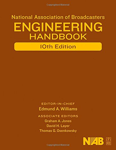 NAB Engineering Handbook, Tenth Edition by Focal Press