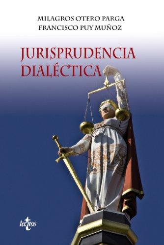 Descargar Libro Jurisprudencia Dialéctica Milagros Otero Parga
