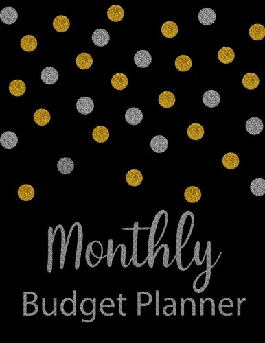 Monthly Budget Planner: Glitter Weekly Expense Tracker Bill Organizer Notebook Business Money Personal Finance Journal Planning Workbook size 8.5x11 Inches (Expense Tracker Budget Planner) (Volume 1)