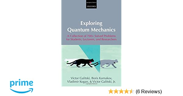 Exploring Quantum Mechanics: A Collection of 700+ Solved