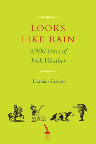Looks Like Rain: 9,000 Years of Irish Weather Celsius Scales