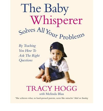 Baby Whisperer Solves All Your Problems: By Teaching You Have to Ask the Right Questions (Paperback) - Common