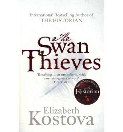 Download TheSwan Thieves by Kostova, Elizabeth ( Author ) ON Jun-24-2010, Paperback ebook