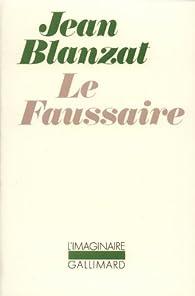 Le Faussaire par Jean Blanzat