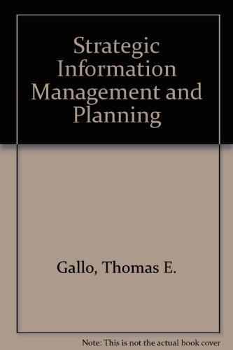 Strategic Information Management Planning - Thomas E. Gallo