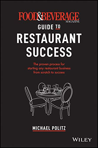 Book Cover: Food and Beverage Magazine's Guide to Restaurant Success