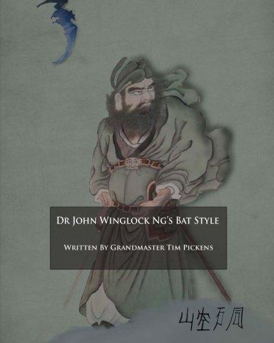 Download Dr. John Winglock Ng's Bat Style ebook