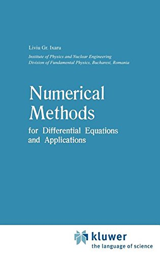 Numerical Methods for Differential Equations and Applications (Mathematics and its Applications)