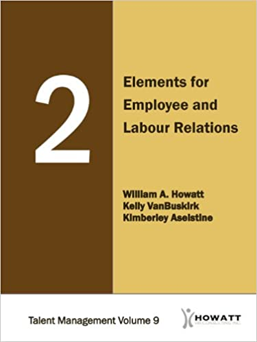 2 Elements for Employee and Labour Relations (Talent Management Book 9)