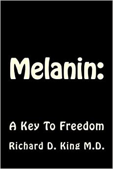 Melanin: A Key To Freedom
