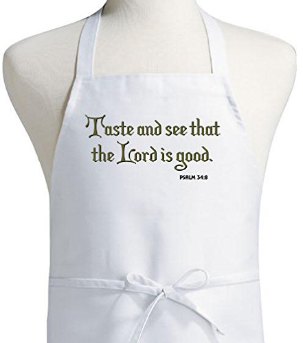 Taste and see that the Lord is good Christian Apron