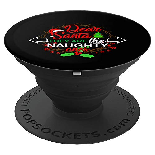 Dear Santa Naughty list funny Christmas gift for men women  PopSockets Grip and Stand for Phones and Tablets (Santa Put Me On The Naughty List)