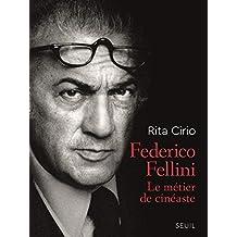 Federico Fellini: Métier de cinéaste (Le)
