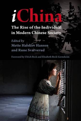 iChina: The Rise of the Individual in Modern Chinese Society (NIAS Studies in Asian Topics)