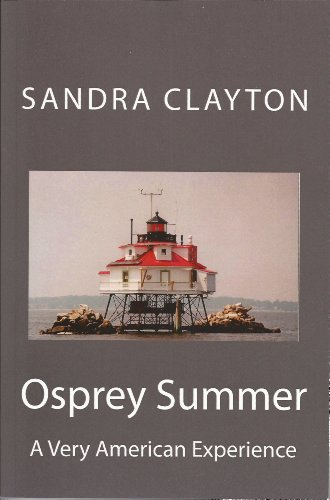 Osprey Summer: A Very American Experience (Voyager Book 4) by [Clayton, Sandra]