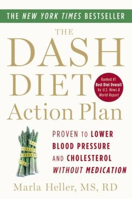 Proven to Lower Blood Pressure and Cholesterol without Medication The DASH Diet Action Plan pdf epub