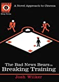 The Bad News Bears in Breaking Training (Deep Focus)