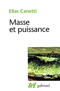 Masse et puissance par Elias Canetti