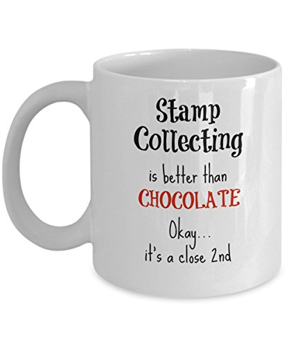 Stamp Collector Mug - Stamp Collecting is Better Than Chocolate - Gifts for Collectors - 11 oz Coffee Cup For Women or Men by Love This Mug
