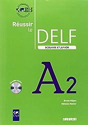 Réussir le DELF scolaire et junior A2 (1CD audio)