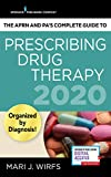 The APRN and PA's Complete Guide to Prescribing