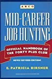 img - for Mid-Career Job Hunting: Official Handbook of the Forty Plus Club book / textbook / text book