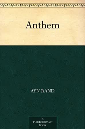 A critical analysis of anthem by ayn rand