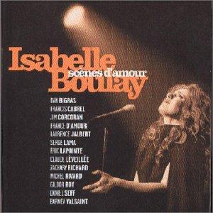 Isabelle Boulay - Scènes D