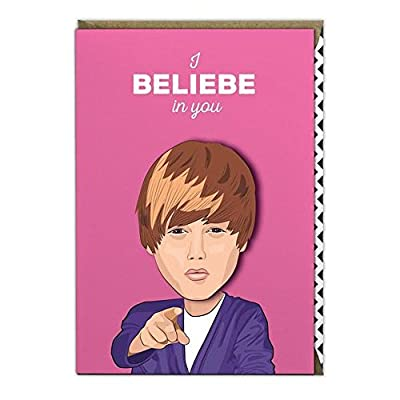 Famous Faces Funny Justin Bieber I Beliebe In You Greeting Birthday Card