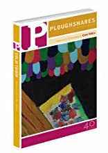 Ploughshares Spring 2011 Guest-Edited by Colm Toibin