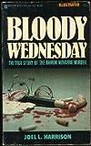 Bloody Wednesday: The True Story of the Ramon Novarro Murder