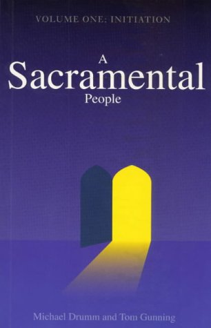 A Sacramental People: Initiation (v. 1)