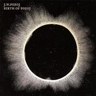 Johann Wolfgang Pozoj: Birth of Polzoj (Audio CD)