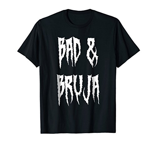 Bad & Bruja - Wiccan & Witchcraft Souvenir T Shirt -