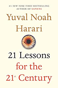 21 Lessons for the 21st Century by [Harari, Yuval Noah]