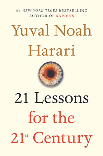 Book cover from 21 Lessons for the 21st Century by Yuval Noah Harari