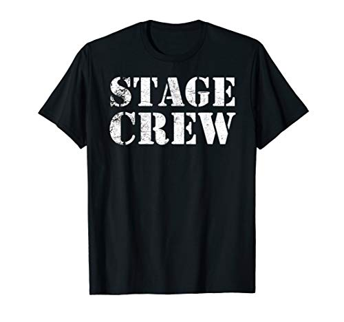 Stage Crew Shirt - Backstage Tech Week Theatre
