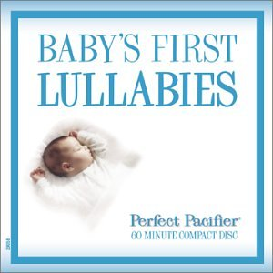 Perfect Pacifier - Baby's First Lullabies